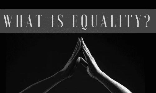 Understanding Equality