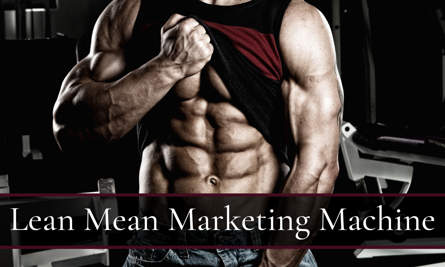Running a Lean Mean Marketing Machine
