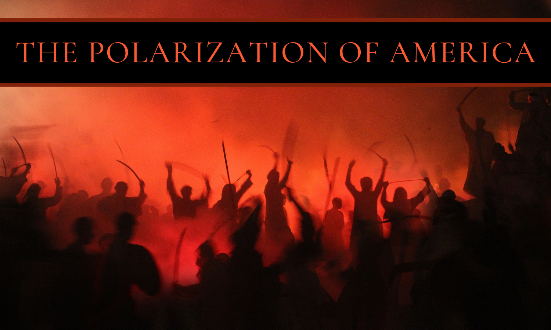 The Polarization of America