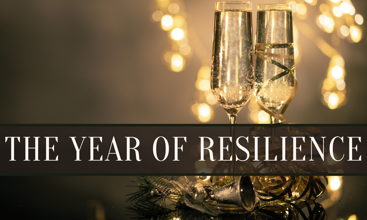 2021- The Year of Resilience